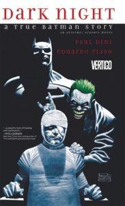 Dark Night A True Batman Story