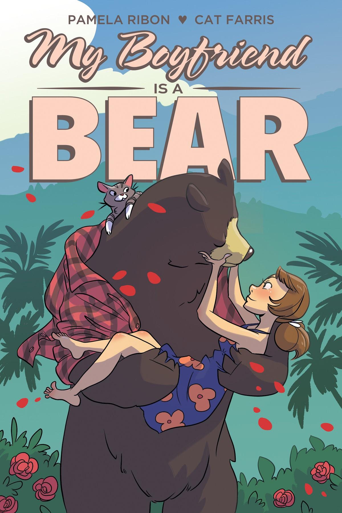My Boyfriend is a Bear  by Pamela Ribon and Cat Farris
