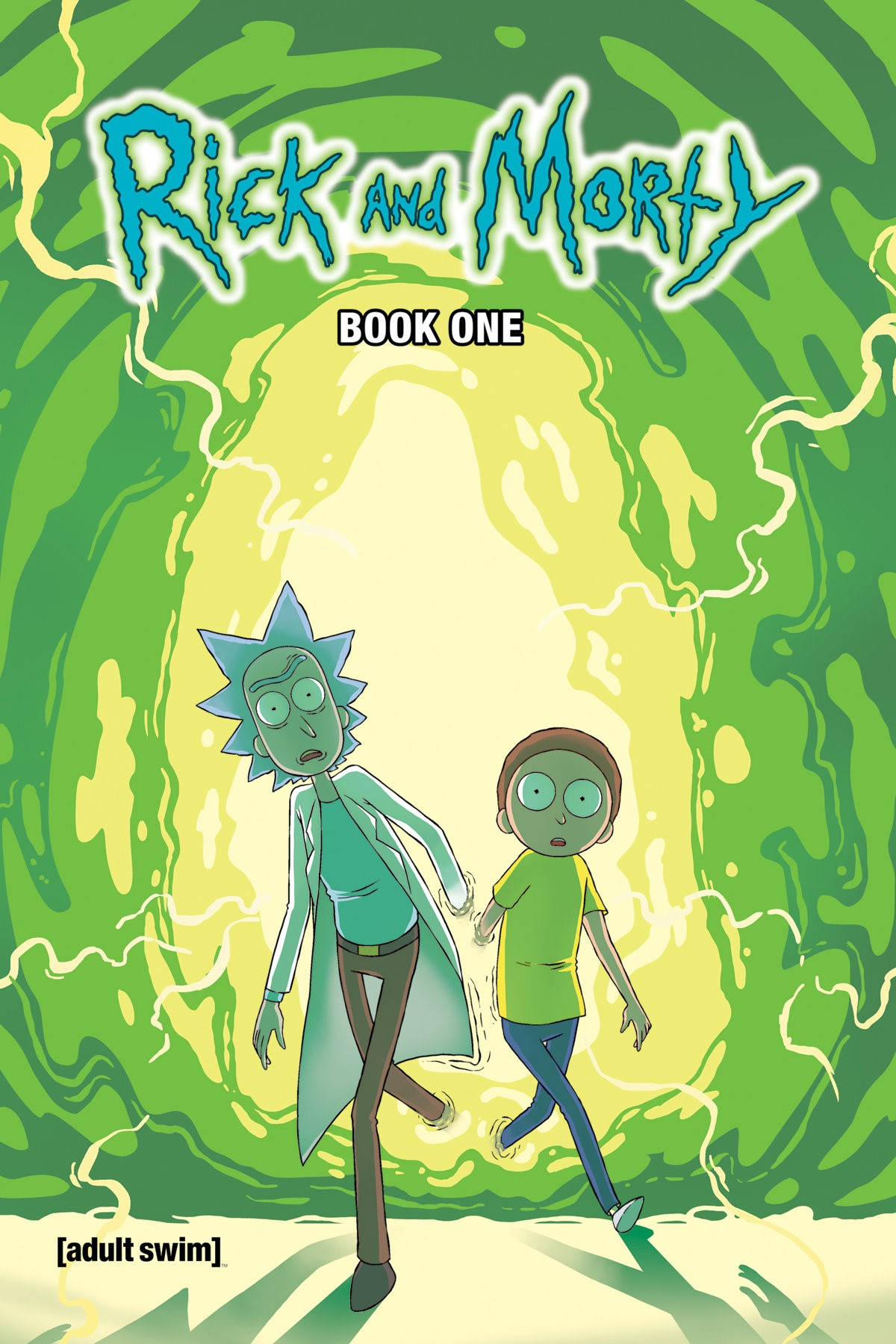 Rick and Morty™ Hardcover Book One  Collects issues #1-10! Cover by CJ Cannon and Ryan Hill