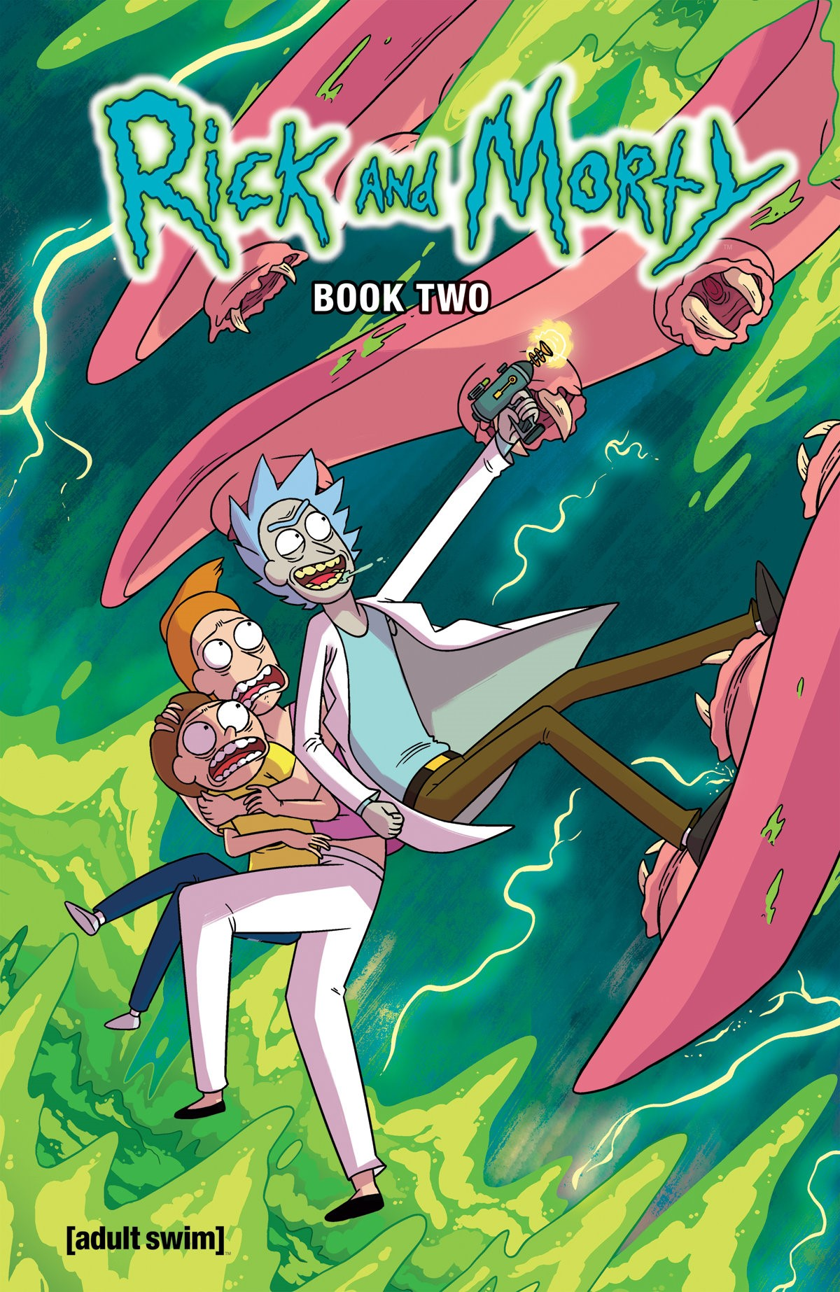 Rick and Morty™ Hardcover Book Two Collects the issues #11-20! Cover by CJ Cannon and Katy Farina